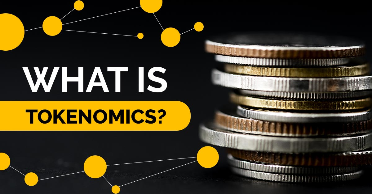 What is Tokenomics