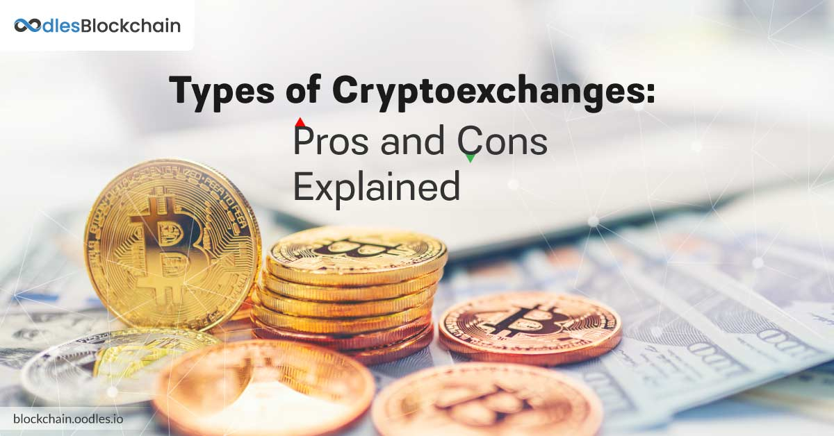 Pros and Cons of Centralized, Decentralized and Hybrid Cryptocurrency Exchanges