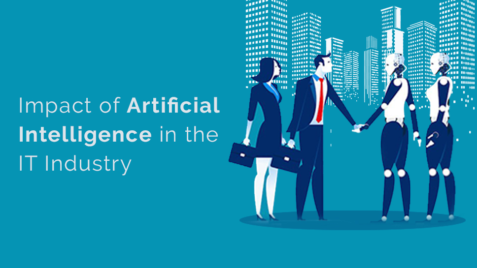 Impact of Artificial Intelligence in IT Industry