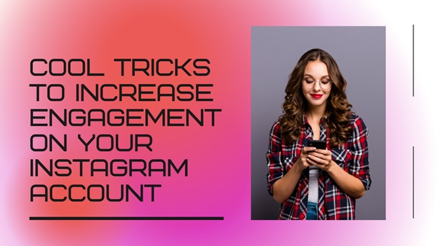 Increase engagement on your Instagram account