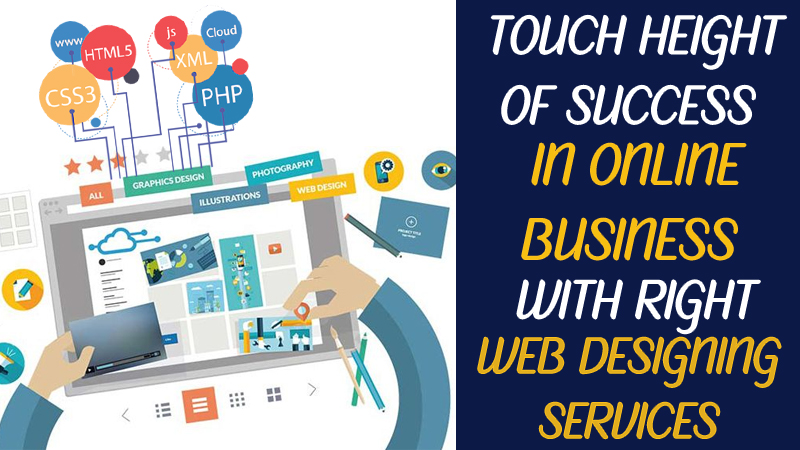 Online Business with Right Web Designing Services