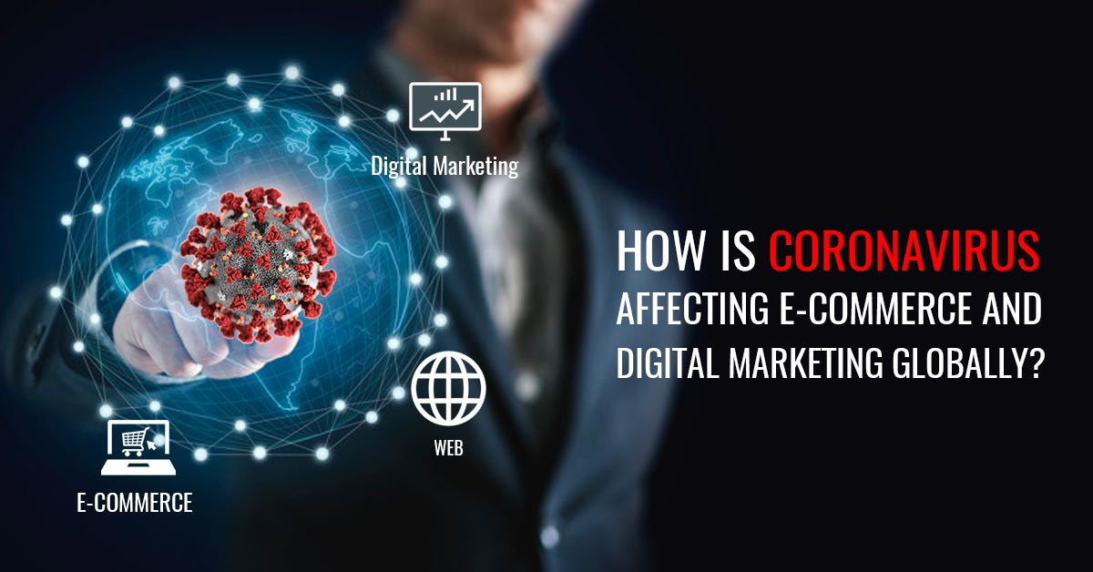 Coronavirus Impact on Digital Marketing Industry