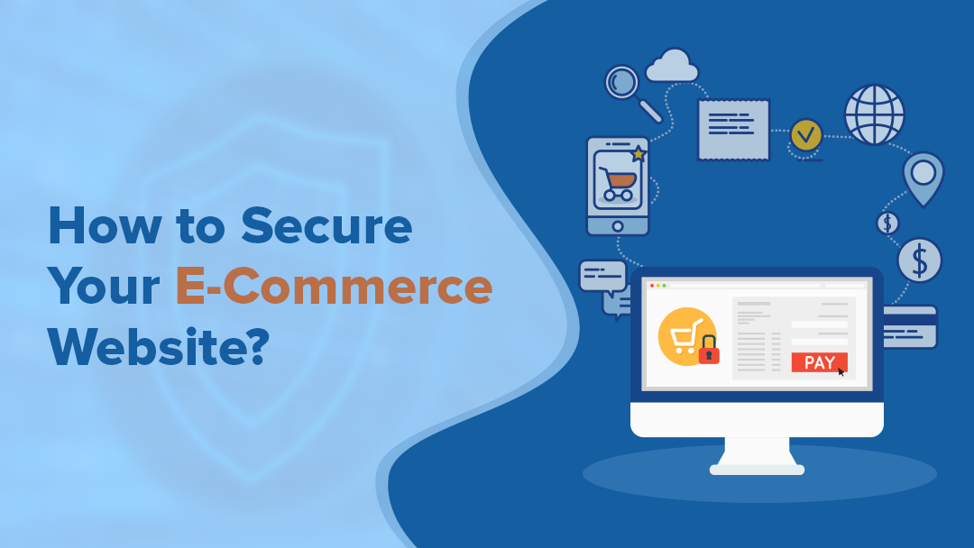 How to Secure Your E-Commerce Website?