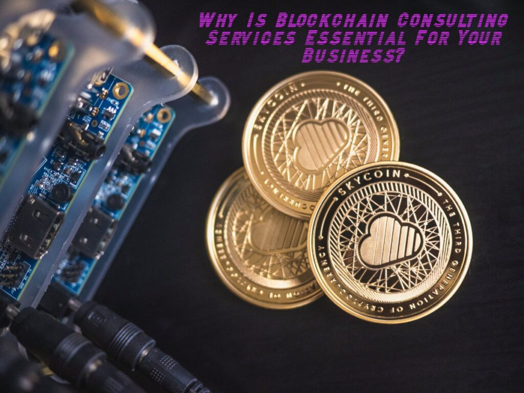 Why is blockchain consulting important?