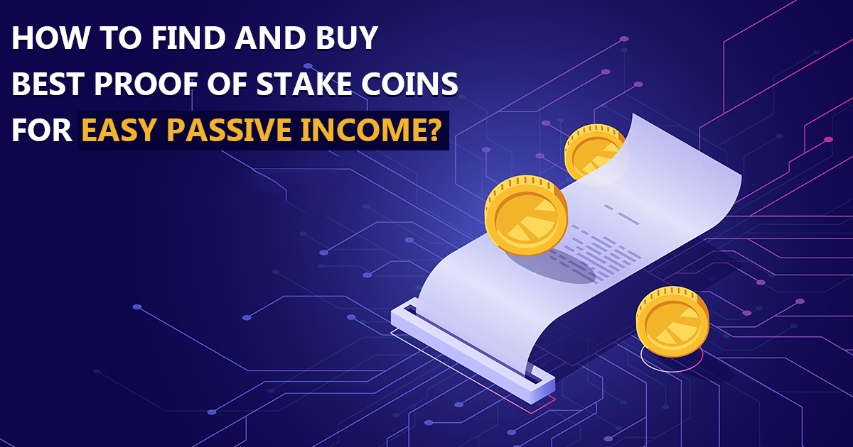 Buy Best Proof of Stake Coins
