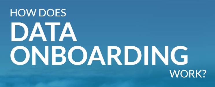 How Does Data Onboarding Work?