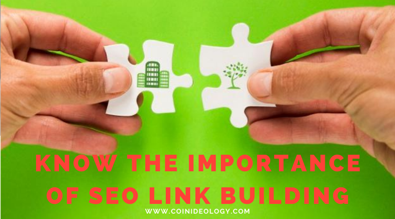 Know the Importance of SEO Link Building