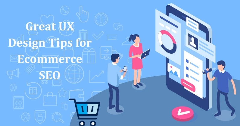 Great UX Design Tips for Ecommerce SEO 2020
