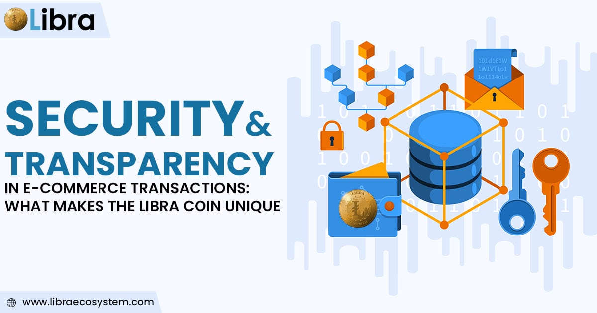 Security and Transparency in E-commerce Transactions